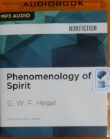 Phenomenology of Spirit written by G.W.F. Hegel performed by David deVries on MP3 CD (Unabridged)