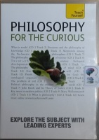 Philosophy for the Curious written by Mark Vernon performed by Angie Hobbs, Mel Thompson and Jon Nuttall on CD (Abridged)