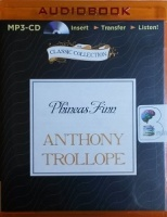 Phineas Finn written by Anthony Trollope performed by Timothy West on MP3 CD (Unabridged)