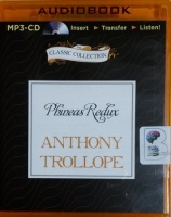 Phineas Redux written by Anthony Trollope performed by Timothy West on MP3 CD (Unabridged)