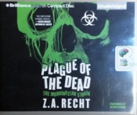Plague of the Dead - The Morningstar Strain written by Z.A. Recht performed by Oliver Wyman on CD (Unabridged)