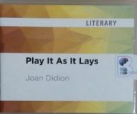 Play It As It Lays written by Joan Didion performed by Lauren Fortgang on CD (Unabridged)