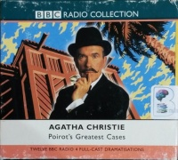 Poirot's Greatest Cases written by Agatha Christie performed by John Moffat and BBC Full Cast Dramatisation on Cassette (Abridged)
