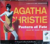 Postern of Fate written by Agatha Christie performed by Hugh Fraser on CD (Unabridged)
