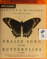 Praise Song for the Butterflies written by Bernice L. McFadden performed by Robin Miles on MP3 CD (Unabridged)