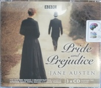 Pride and Prejudice written by Jane Austen performed by Amanda Root, Pippa Nixon, Jamie Parker and BBC Full Cast Drama Team on Audio CD (Abridged)