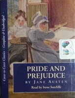 Pride and Prejudice written by Jane Austen performed by Irene Sutcliffe on Cassette (Unabridged)