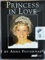 Princess in Love written by Anna Pasternak performed by Neil Conrich on Cassette (Abridged)