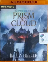 Prism Cloud - The Harbinger Series written by Jeff Wheeler performed by Kate Rudd on MP3 CD (Unabridged)