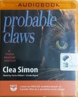 Probable Claws - A Theda Krakow Mystery written by Clea Simon performed by Tavia Gilbert on MP3 CD (Unabridged)