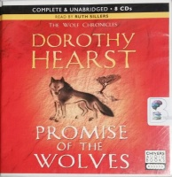 Promise of the Wolves written by Dorothy Hearst performed by Ruth Sillers on CD (Unabridged)