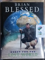 Quest for the Lost World written by Brian Blessed performed by Brian Blessed on Cassette (Abridged)