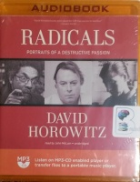 Radicals - Portraits of a Destructive Passion written by David Horowitz performed by John McLain on MP3 CD (Unabridged)