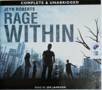 Rage Within - Book 2 of the Dark Inside Series written by Jeyn Roberts performed by Joe Jameson on CD (Unabridged)