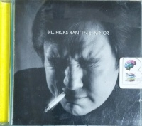 Rant in E-Minor written by Bill Hicks performed by Bill Hicks on CD (Abridged)