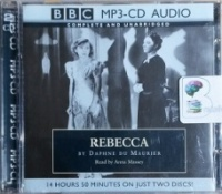 Rebecca written by Daphne Du Maurier performed by Anna Massey on MP3 CD (Unabridged)