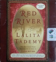 Red River written by Lalita Tademy performed by Tim Cain and Gammy Singer on CD (Abridged)