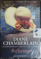 Reflection written by Diane Chamberlain performed by Erin Bennett on MP3 CD (Unabridged)