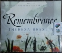 Remembrance written by Theresa Breslin performed by Frances Thorburn and Gary Bakewell on CD (Abridged)