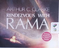 Rendezvous with Rama written by Arthur C. Clarke performed by Peter Ganim on CD (Unabridged)