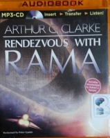 Rendezvous with Rama written by Arthur C. Clarke performed by Peter Ganim on MP3 CD (Unabridged)