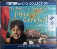 Requests the Pleasure written by Joyce Grenfell performed by Joyce Grenfell on CD (Abridged)