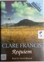 Requiem written by Clare Francis performed by David Rintoul on Cassette (Unabridged)