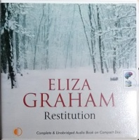 Restitution written by Eliza Graham performed by Patience Tomlinson on CD (Unabridged)