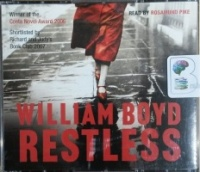 Restless written by William Boyd performed by Rosamund Pike on CD (Abridged)
