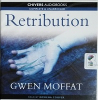 Retribution written by Gwen Moffat performed by Rowena Cooper on CD (Unabridged)