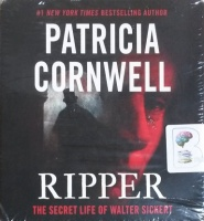 Ripper - The Secret Life of Walter Sickert written by Patricia Cornwell performed by Mary Stuart Masterson on CD (Unabridged)