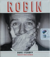 Robin written by Dave Itzkoff performed by Fred Berman on CD (Unabridged)