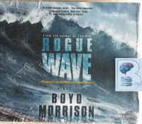Rogue Wave written by Boyd Morrison performed by Pete Cross on MP3 CD (Unabridged)