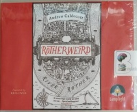 Rotherweird written by Andrew Caldecott performed by Kris Dyer on Audio CD (Unabridged)