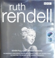Ruth Rendell BBC Drama Collection written by Ruth Rendell performed by Jamie Glover, Mark Strong, Reece Shearsmith and Juliet Aubrey on CD (Unabridged)