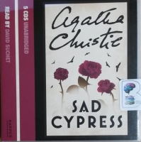 Sad Cypress written by Agatha Christie performed by David Suchet on CD (Unabridged)
