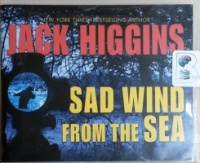 Sad Wind from the Sea written by Jack Higgins performed by Christopher Lane on CD (Unabridged)