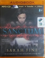 Sanctum written by Sarah Fine performed by Amy McFadden on MP3 CD (Unabridged)