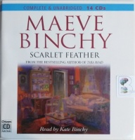 Scarlet Feather written by Maeve Binchy performed by Kate Binchy on CD (Unabridged)