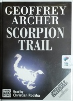 Scorpion Trail written by Geoffrey Archer performed by Christian Rodska on Cassette (Unabridged)