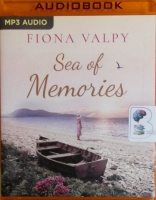 Sea of Memories written by Fiona Valpy performed by Heather Wilds on MP3 CD (Unabridged)