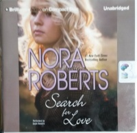 Search for Love written by Nora Roberts performed by Gayle Hendrix on CD (Unabridged)