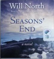 Seasons' End written by Will North performed by Tom Taylorson on CD (Unabridged)