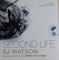 Second Life written by SJ Watson performed by Imogen Church on CD (Unabridged)