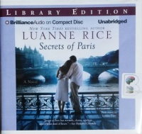 Secrets of Paris written by Luanne Rice performed by Justine Eyre on CD (Unabridged)