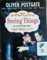 Seeing Things written by Oliver Postage performed by Oliver Postage on Cassette (Abridged)