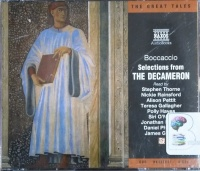 Selections from The Decameron written by Boccaccio performed by Stephen Thorne, Nickie Rainsford, Teresa Gallagher and Full Cast on CD (Abridged)