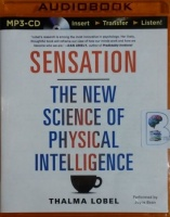Sensation - The New Science of Physical Intelligence written by Thalma Lobel performed by Joyce Bean on MP3 CD (Unabridged)