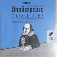 Shakespeare Comedies written by William Shakespeare performed by Paul Daneman, Fenella Fielding, Nigel Hawthorne and Geraldine McEwan on CD (Unabridged)