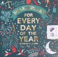 Shakespeare for Every Day of the Year written by William Shakespeare performed by Simon Russell Beale, Helen McCrory, Damien Lewis and Hattie Morahan on Audio CD (Abridged)